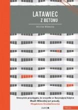 Latawiec z betonu - Jacek Skowroński
