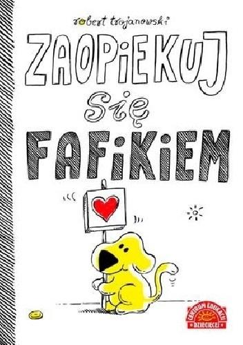 Okładka książki Zaopiekuj się Fafikiem