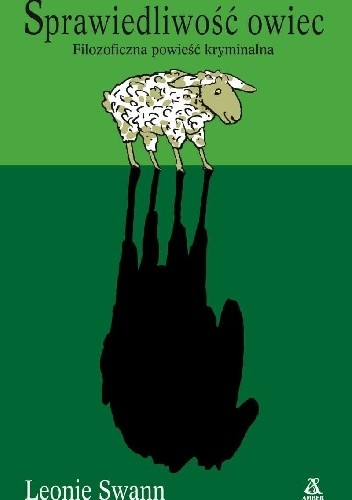 Okładka książki Sprawiedliwość owiec. Filozoficzna powieść kryminalna
