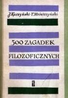 500 zagadek filozoficznych