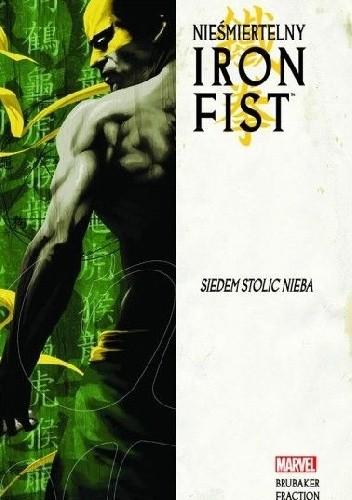 Okładka książki Nieśmiertelny Iron Fist #2: Siedem stolic nieba