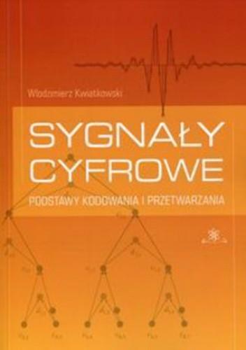 Okładka książki Sygnały cyfrowe. Podstawy kodowania i przetwarzania