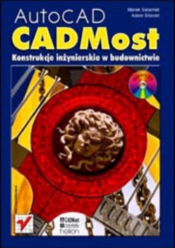 Okładka książki AutoCAD - CADMost. Konstrukcje inżynierskie w budownictwie.
