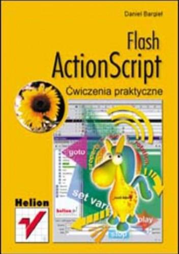 Okładka książki Flash ActionScript. Ćwiczenia praktyczne