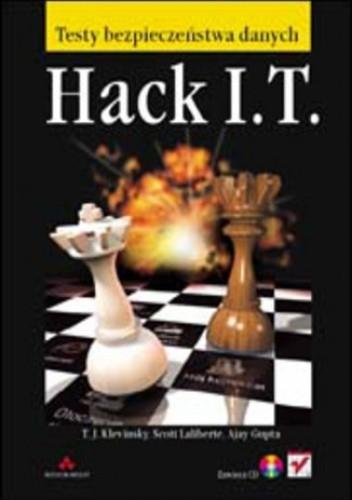 Okładka książki Hack I.T. Testy bezpieczeństwa danych