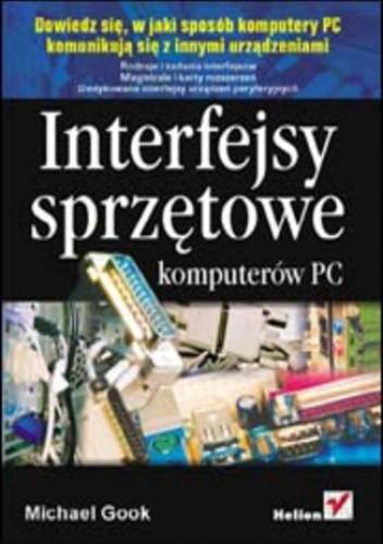 Okładka książki Interfejsy sprzętowe komputerów PC