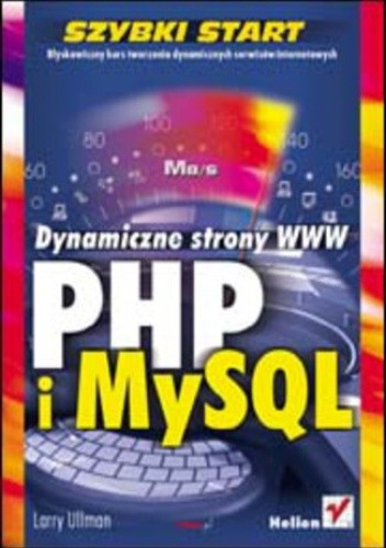 Okładka książki PHP i MySQL. Dynamiczne strony WWW. Szybki start