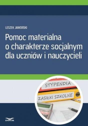 Okładka książki Pomoc materialna o charakterze socjalnym  dla uczniów i nauczycieli