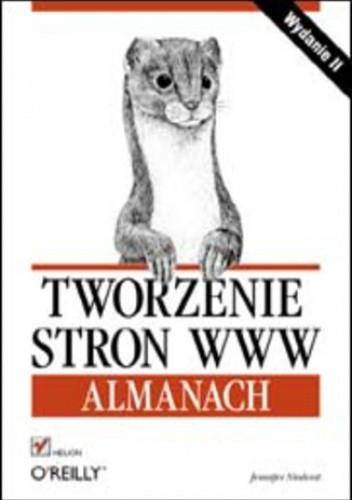 Okładka książki Tworzenie stron WWW. Almanach
