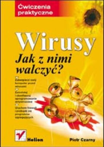 Okładka książki Wirusy. Jak z nimi walczyć? Ćwiczenia praktyczne