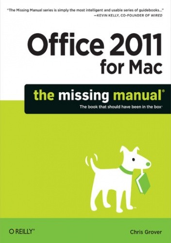 Okładka książki Office 2011 for Macintosh: The Missing Manual