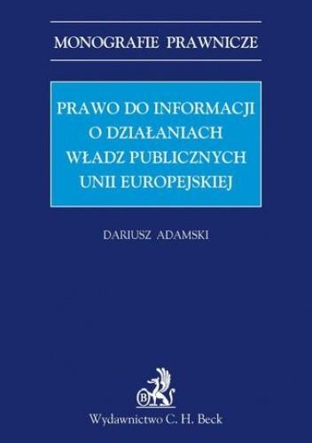 Okładka książki Prawo do informacji o działaniach władz publicznych Unii Europejskiej