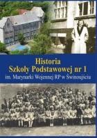Historia Szkoły Podstawowej nr 1 im. Marynarki Wojennej RP wŚwinoujściu