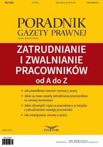 Okładka książki Zatrudnianie i zwalnianie pracowników od A do Z