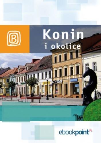Okładka książki Konin i okolice. Miniprzewodnik