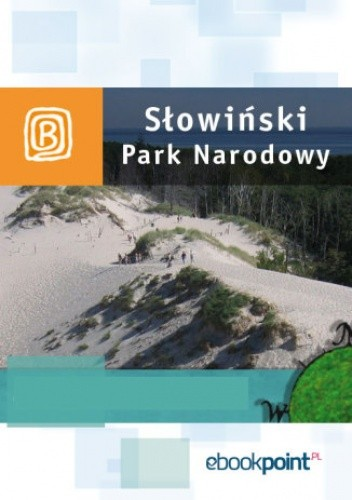 Okładka książki Słowiński Park Narodowy. Miniprzewodnik