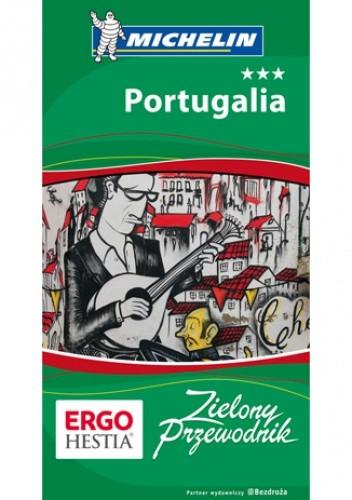 Okładka książki Portugalia. Zielony Przewodnik. Wydanie 3