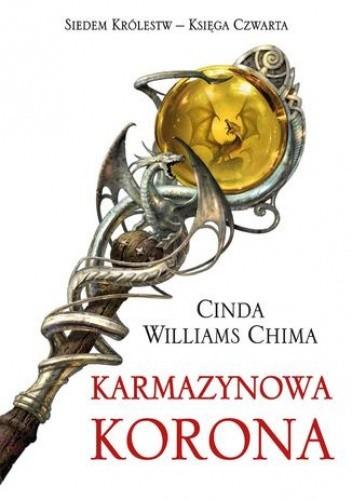 Okładka książki Karmazynowa Korona. Tom 4 Siedem Królestw