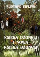 Księga dżungli i druga księga dżungli