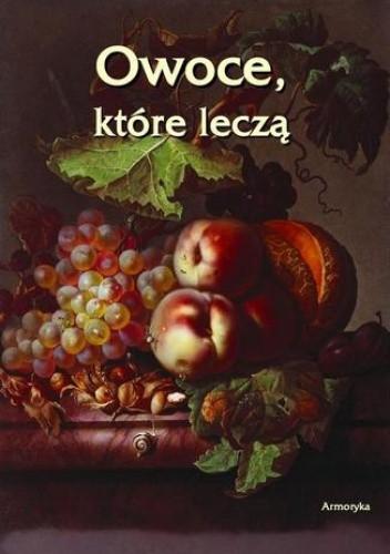 Okładka książki Owoce, które leczą