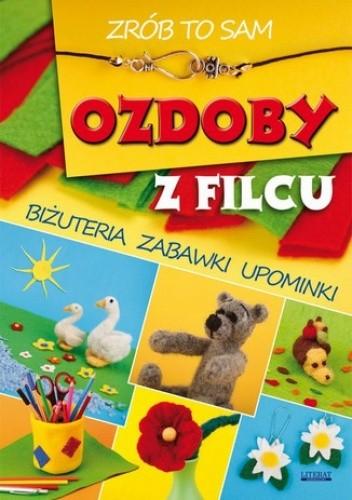 Okładka książki Ozdoby z filcu. Zrób to sam