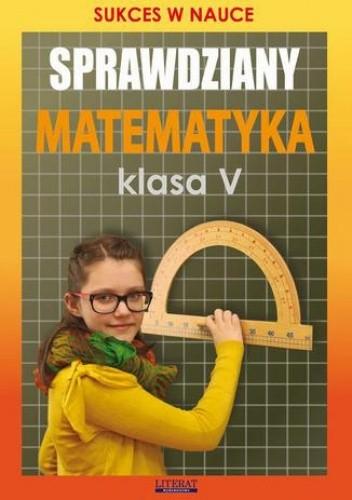 Okładka książki Sprawdziany Matematyka Klasa V