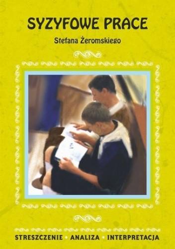 Okładka książki Syzyfowe prace Stefana Żeromskiego