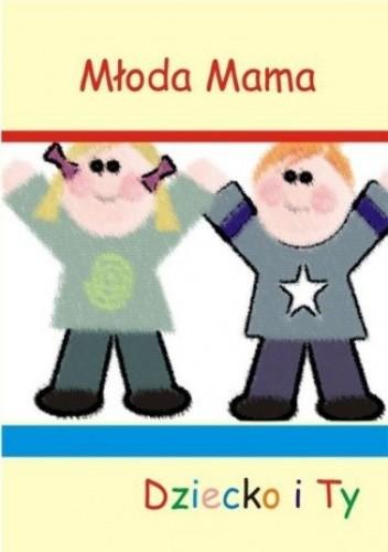 Okładka książki Dziecko i Ty
