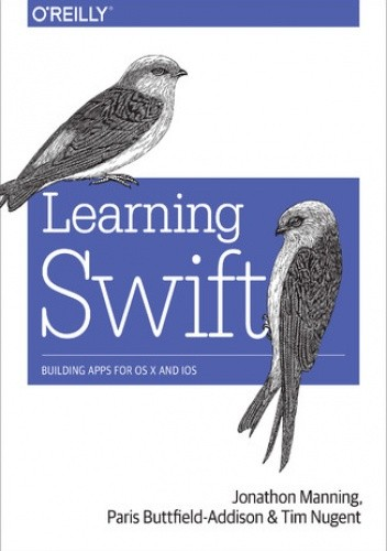 Okładka książki Learning Swift. Building Apps for OS X and iOS