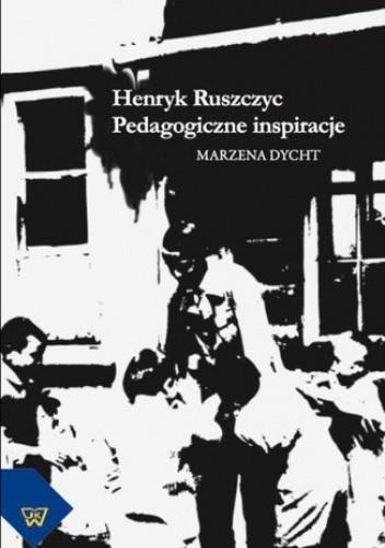 Okładka książki Henryk Ruszczyc. Pedagogiczne inspiracje