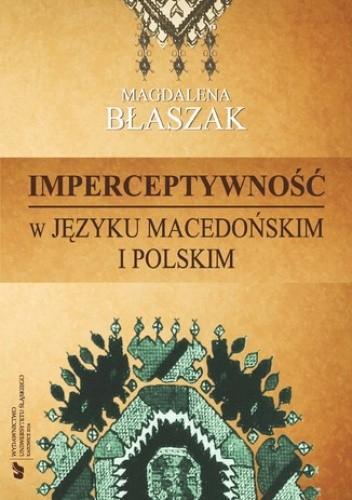 Okładka książki Imperceptywność w języku macedońskim i polskim