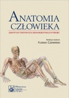 Anatomia człowieka. 1200 pytań testowych jednokrotnego wyboru