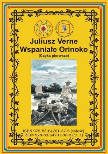 Okładka książki Wspaniałe Orinoko. Część pierwsza