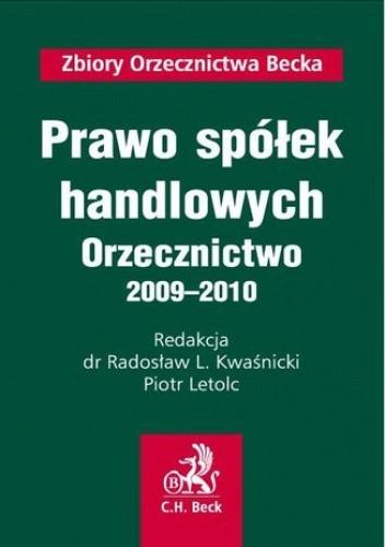 Okładka książki Prawo spółek handlowych Orzecznictwo 2009-2010
