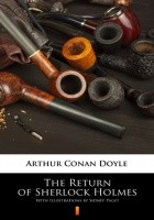 The Return of Sherlock Holmes. Illustrated Edition