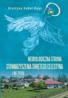 Neurologiczna strona Stowarzyszenia Świętego Celestyna i nie tylko