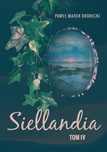 Okładka książki Siellandia. Tom 4. Pamiętnik z podróży po Pierścienie