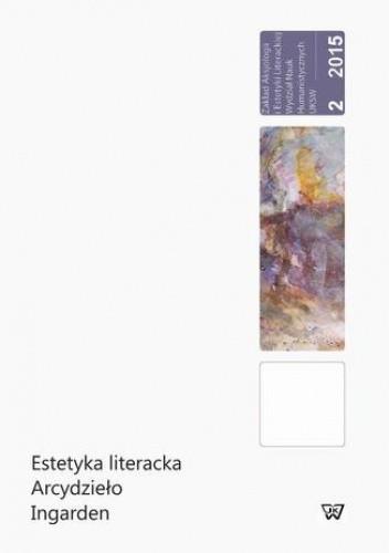 Okładka książki Estetyka literacka Arcydzieło Ingarden