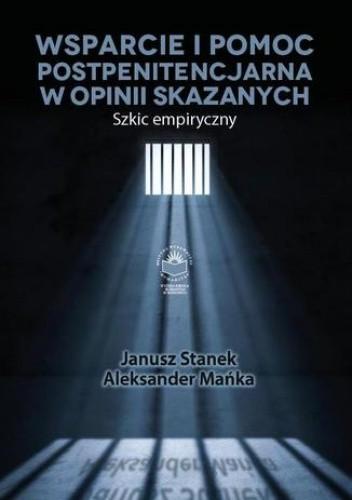 Okładka książki Wsparcie i pomoc postpenitencjarna w opinii skazanych. Szkic empiryczny