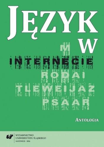 Okładka książki Język w internecie. Antologia