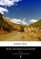 Ród Rodrigandów (Tom 3). Ród Rodrigandów. Cyganie i przemytnicy