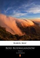 Ród Rodrigandów (Tom 4). Ród Rodrigandów. La Pendola