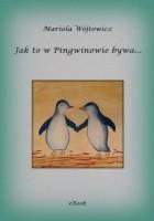 Jak to w Pingwinowie bywa