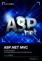 ASP.NET MVC. Kurs video. Poziom pierwszy. Programowanie aplikacji internetowych