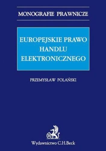 Okładka książki Europejskie prawo handlu elektronicznego