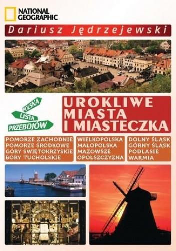 Okładka książki Urokliwe miasta i miasteczka. Polska Lista Przebojów