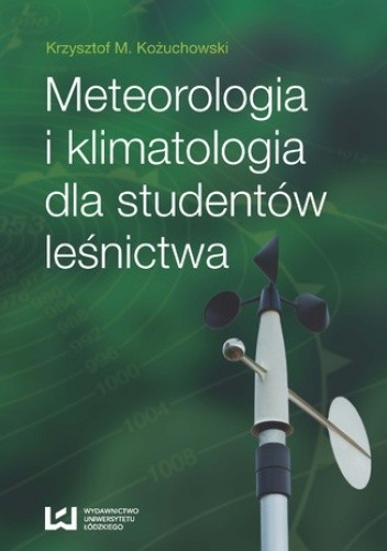 Okładka książki Meteorologia i klimatologia dla studentów leśnictwa