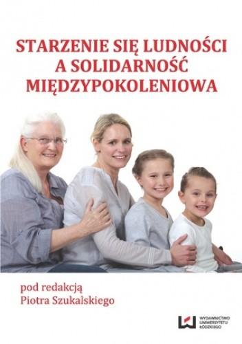 Okładka książki Starzenie się ludności a solidarność międzypokoleniowa