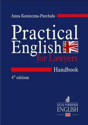 Okładka książki Practical English for Lawyers. Handbook. Język angielski dla prawników. Wydanie 4