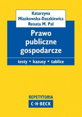 Okładka książki Prawo publiczne gospodarcze. Pytania. Kazusy. Tablice